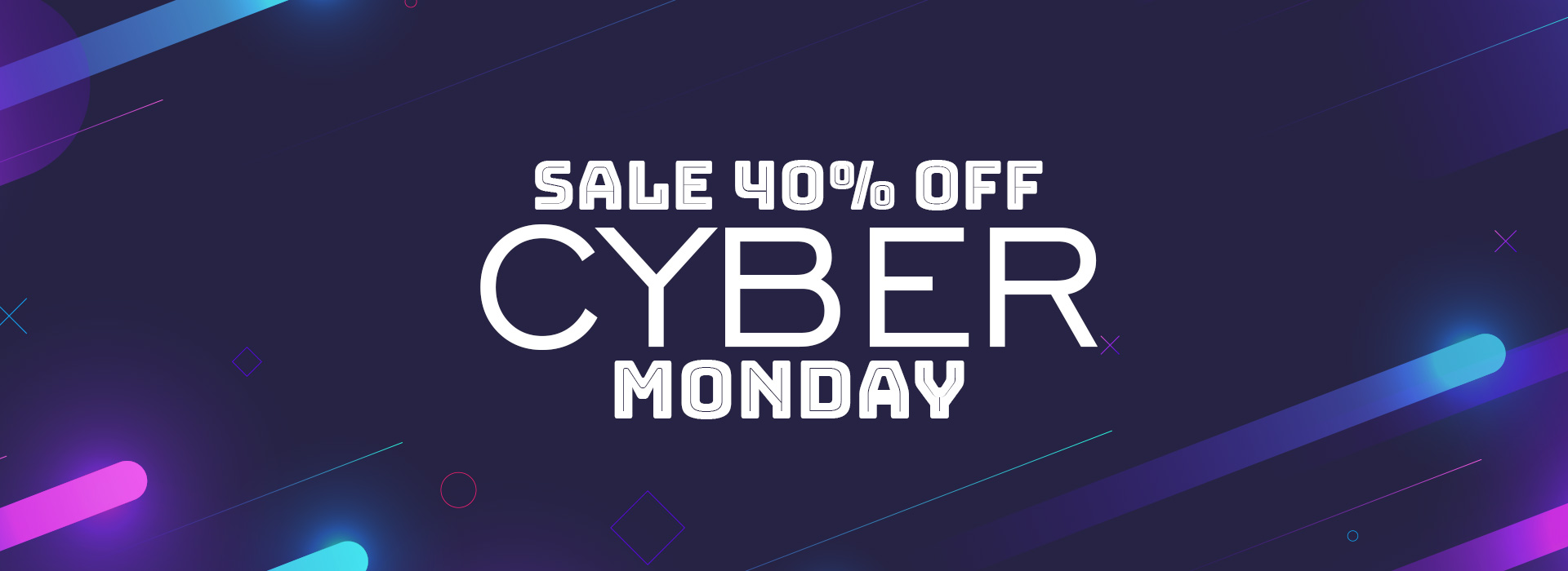 CYBER MONDAY SALE 40% OFF