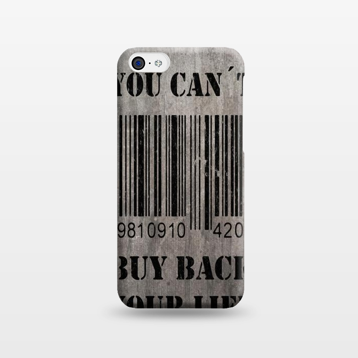 You can´t buy back your life