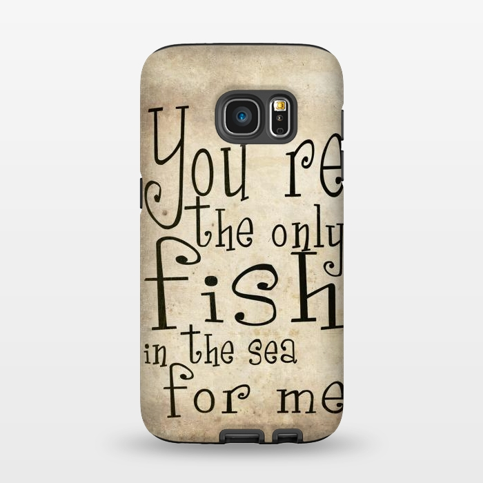 AC1345182, Phone Cases, Galaxy S7, StrongFit, Nicklas Gustafsson, You´re the only fish in the sea, Designers,