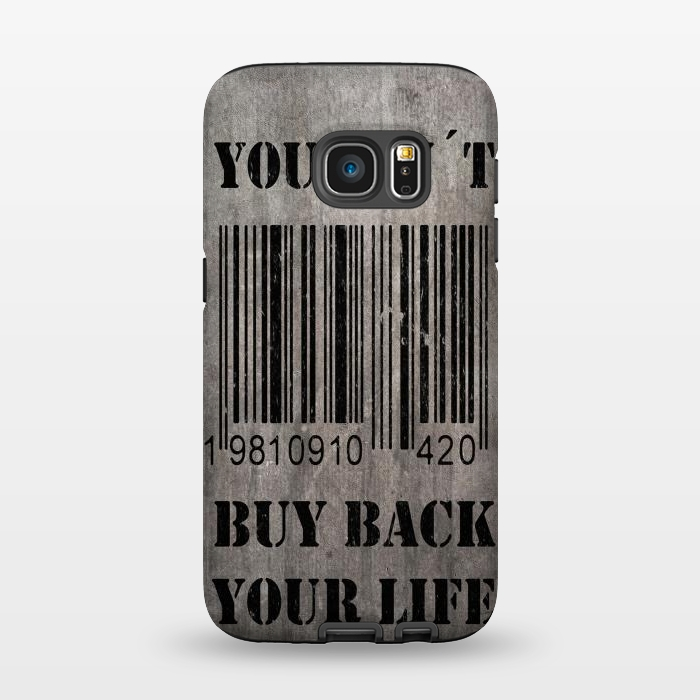 AC1345184, Phone Cases, Galaxy S7, StrongFit, Nicklas Gustafsson, You can´t buy back your life, Designers,