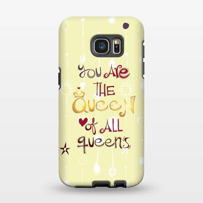 AC1346238, Phone Cases, Galaxy S7 EDGE, StrongFit, MaJoBV, Queen Of All Queens, Designers,