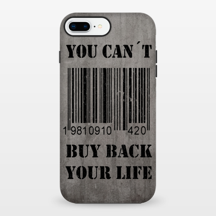 AC1348184, Phone Cases, iPhone 7 plus, StrongFit, Nicklas Gustafsson, You can´t buy back your life, Designers,