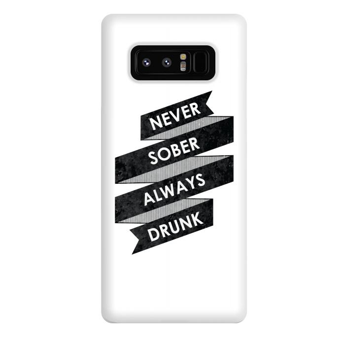 Never Sober Always Drunk
