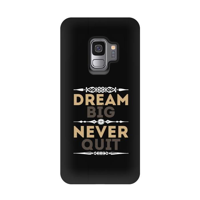 dream big never quit