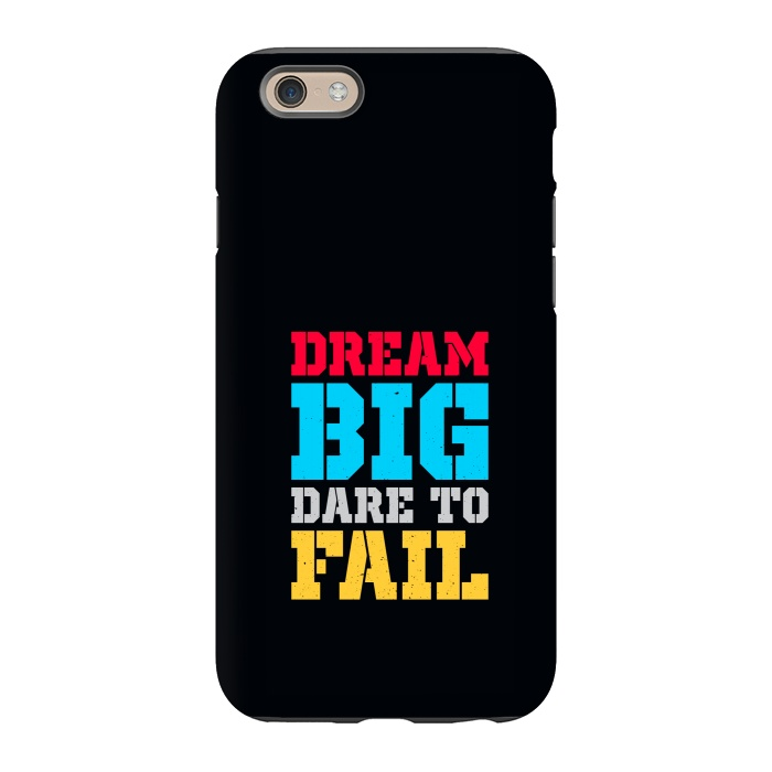 dream big dare to fail