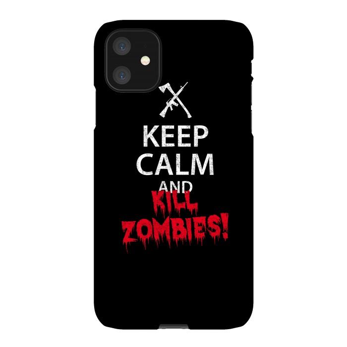 Keep calm and kill zombies