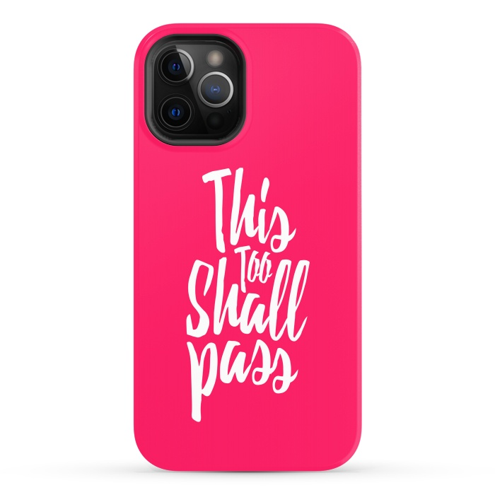 This Too Shall Pass Pink