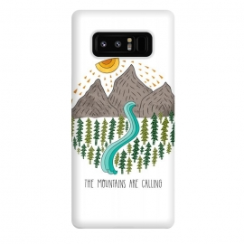 Galaxy Note 8  Mountains Are Calling by Pom Graphic Design (travel, mountains,river,trees,adventure)