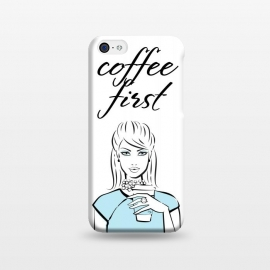 iPhone 5C  Coffe First  by Martina ()