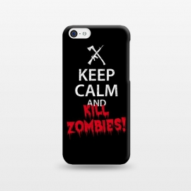 iPhone 5C  Keep calm and kill zombies by Mitxel Gonzalez