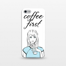 iPhone 5/5E/5s  Coffe First  by Martina