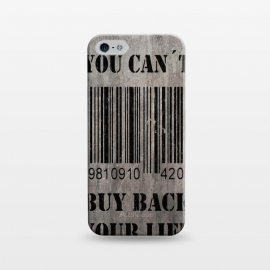 iPhone 5/5E/5s  You can´t buy back your life by Nicklas Gustafsson