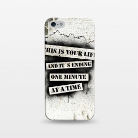 iPhone 5/5E/5s  This is your life by Nicklas Gustafsson (movie,quote,stencil,spray,paint,graffiti,wall,spatter,life,ending)