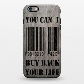 iPhone 6/6s plus  You can´t buy back your life by Nicklas Gustafsson ()
