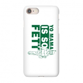 iPhone 7 SlimFit So Fett by Manos Papatheodorou (boba fett, fett,star wars,yo mama,mama's jokes,funny,parody)