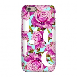 iPhone 6/6s StrongFit Love by Uma Prabhakar Gokhale (graphic, typography, floral, pattern, roses, love, pink, blue, exotic, lovely, nature, pretty)