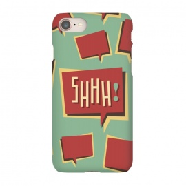 iPhone 8/7  Shhh! (Shut Up) by Dellán (comics,retro style,50´s,vintage,text,typographic,summer,spring,minimalism,geek,classic,cartoon,fashion,quotes)