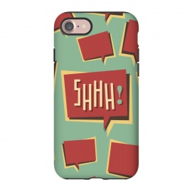 iPhone 8/7  Shhh! (Shut Up) by Dellán (comics,retro style,50's,vintage,text,typographic,summer,spring,minimalism,geek,classic,cartoon,fashion,quotes)