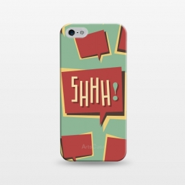 iPhone 5/5E/5s  Shhh! (Shut Up) by Dellán (comics,retro style,50's,vintage,text,typographic,summer,spring,minimalism,geek,classic,cartoon,fashion,quotes)