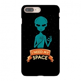 iPhone 8/7 plus  I need my space by Coffee Man (alien,ufo,universe,galaxy,space,funny,cute,humor,ovni)