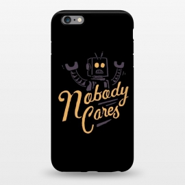 iPhone 6/6s plus  Nobody Cares by Tatak Waskitho