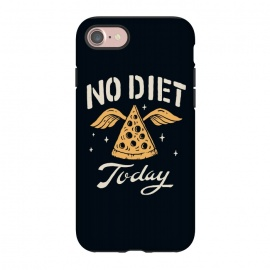 iPhone 8/7 StrongFit No Diet Today by Tatak Waskitho (pizza,funny)