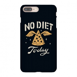 iPhone 8/7 plus  No Diet Today by
