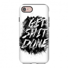 iPhone 8/7  Get Shit Done by Rui Faria (get shit done,type,typography,ink,paint)