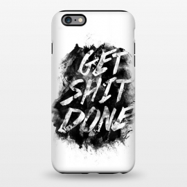 iPhone 6/6s plus  Get Shit Done by Rui Faria