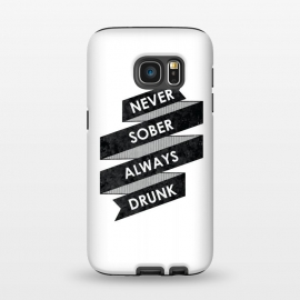 Galaxy S7  Never Sober Always Drunk by Rui Faria