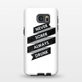 Galaxy S7 EDGE  Never Sober Always Drunk by Rui Faria