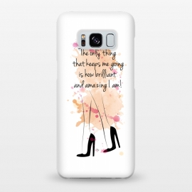 Galaxy S8+  I am amazing Quote by Martina