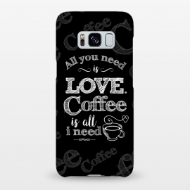 Galaxy S8+  Love & Coffee by Dellán (coffee,love,music,song,pleasure,food,gourmet,geek,hipster,gender neutral,fashion,MINIMALISM,QUOTES,TEXT,RETRO,VINTAGE,CLASSIC,POP MUSIC,ROCK AND ROLL)