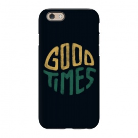 iPhone 6/6s  Good Times by Tatak Waskitho