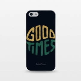 iPhone 5/5E/5s  Good Times by Tatak Waskitho