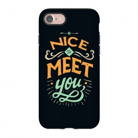 iPhone 7 StrongFit Meet You by Tatak Waskitho (typography)