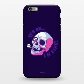 iPhone 6/6s plus  [ba dum tees] I'm Fine by Draco