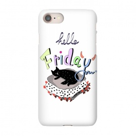 iPhone 7 SlimFit Hello Friday by MUKTA LATA BARUA (cats,hello,weekend,friday,fun,pop art,party,typo)