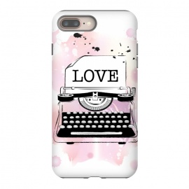 iPhone 8/7 plus  Love Typewriter by Martina (love,typewriter,pink,vintage,modern,popular,fashionable,romantic,elegant,stylish,illustration,for her,feminine,girlie,watercolor,original, unique)