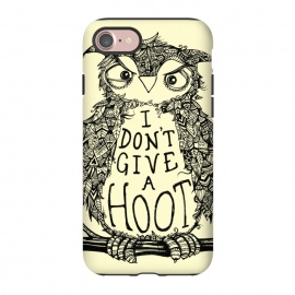 iPhone 8/7 StrongFit No Hoots Given by Wotto (Nature,owl,hoot,attitude, type, saying, slogan,no hoots,grumpy,owl art,pattern,detailed,drawing,hand drawn,bird,tree,cream,angry bird,typography,slogan art,inspirational,no worries,no cares,free,wotto, cute character, cute bird)
