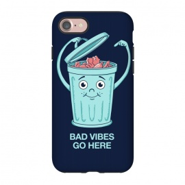 iPhone 8/7  Bad Vibes Go Here by Coffee Man