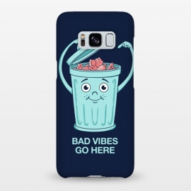 Galaxy S8+  Bad Vibes Go Here by Coffee Man
