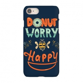 iPhone 7 SlimFit Donut Worry Be Happy by Coffee Man (donut, dont worry, be happy, happy, music, quote, phrase,funny, fun, cute, lettering,hand lettering, bee,vintage, retro)