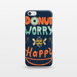 iPhone 5C  Donut Worry Be Happy by Coffee Man (donut, dont worry, be happy, happy, music, quote, phrase,funny, fun, cute, lettering,hand lettering, bee,vintage, retro)