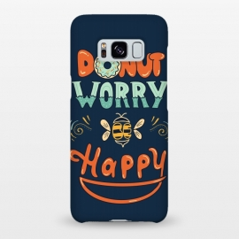 Galaxy S8+  Donut Worry Be Happy by Coffee Man