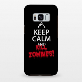 Galaxy S8 plus  Keep calm and kill zombies by  ()