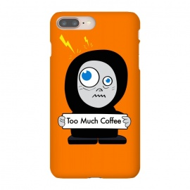 iPhone 8/7 plus  Funny Cartoon Character Too Much Coffee by Boriana Giormova