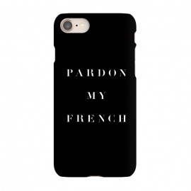 iPhone 8/7  Pardon My French Black by Caitlin Workman