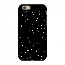 iPhone 6/6s  We are all made of stars by Stefania Pochesci (space,stars,black,quote)