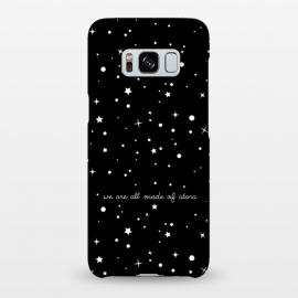 Galaxy S8+  We are all made of stars by Stefania Pochesci (space,stars,black,quote)